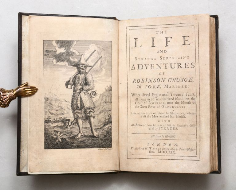 The Life and Strange Surprizing Adventures of Robinson Crusoe, of York, Mariner: who lived eight...