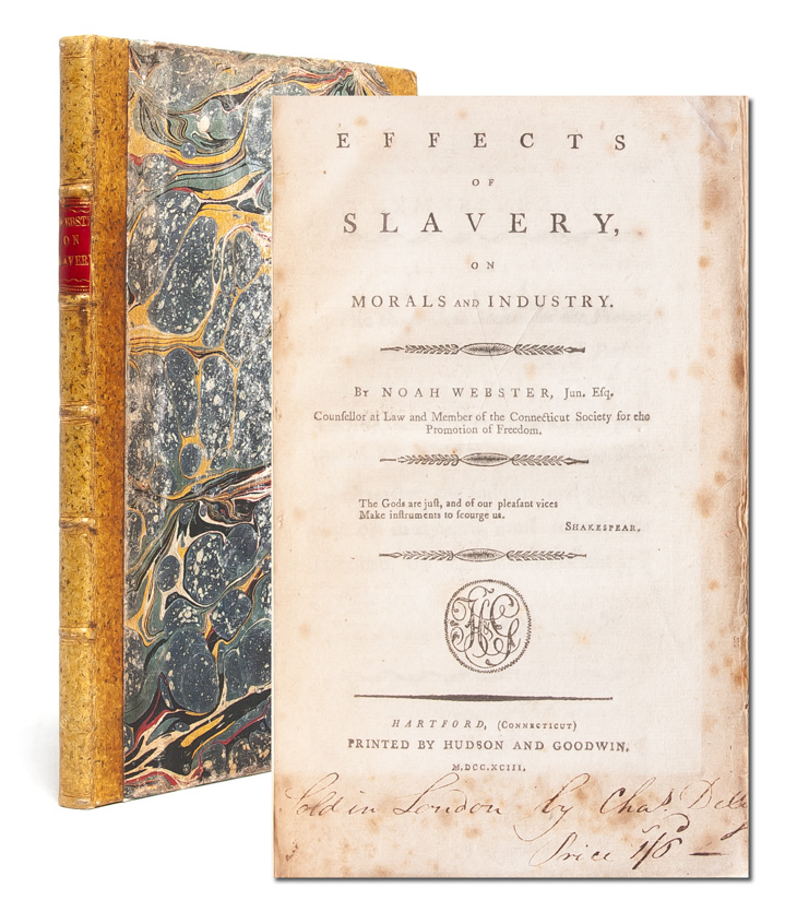 Effects of Slavery on Morals and Industry. Noah Webster.