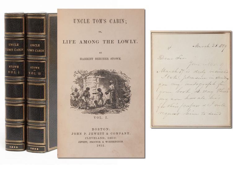 Uncle Tom's Cabin; or, Life Among the Lowly (with ALS). Harriet Beecher Stowe.