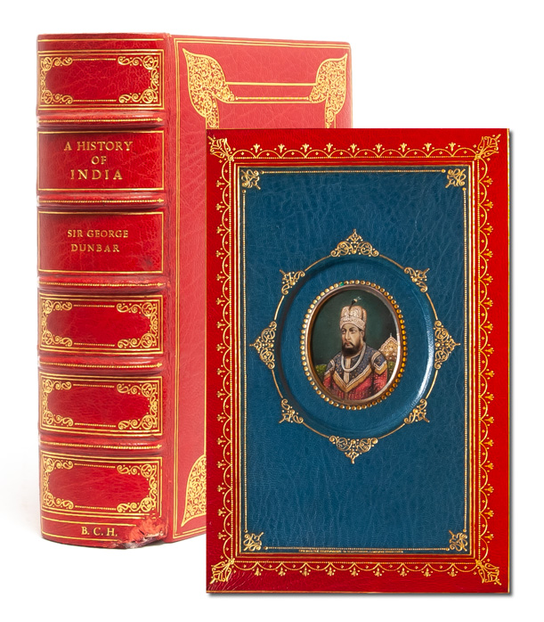 A History of India From the Earliest Times to Present Day [Cosway style binding]. Sir George Dunbar.