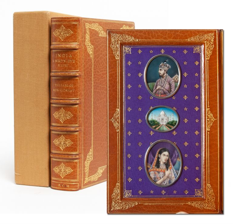 India, A Birds-Eye View [Cosway style binding]. Earl of Ronaldshay.