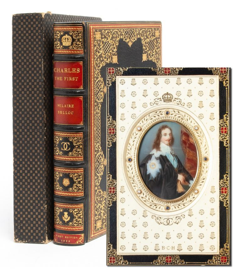 Charles the First [Jeweled Cosway-style binding]. Hilaire Belloc.