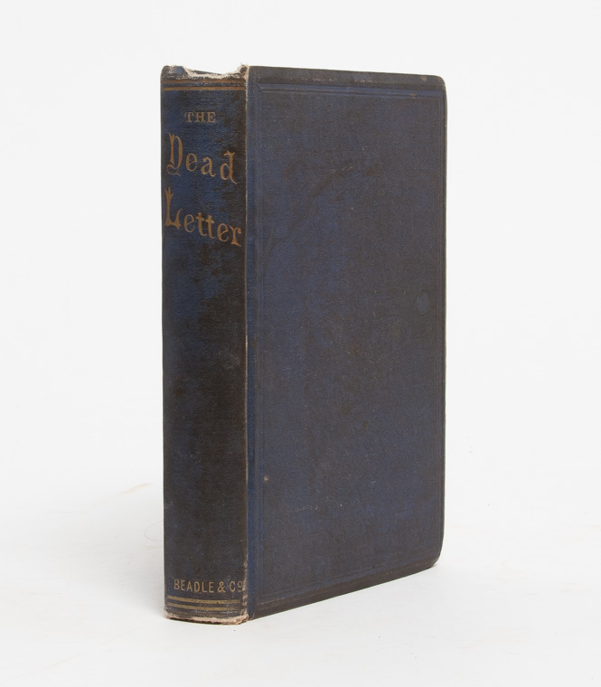 The Dead Letter. An American Romance. Seeley Regester, Metta Victoria Fuller Victor.