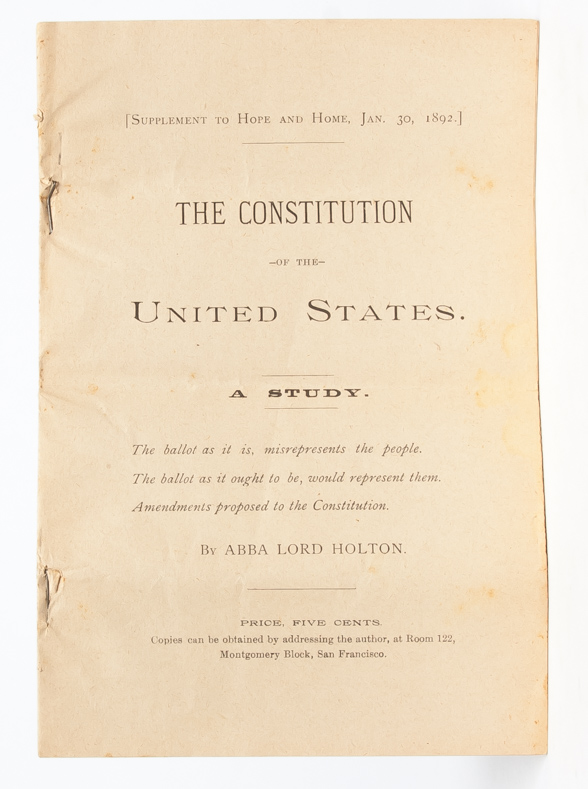 The Constitution of the United States. A Study. Women's Rights, Abba Lord Holton.