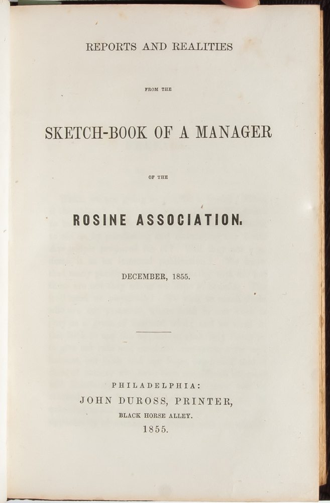 Reports and Realities from the Sketch Book of a Manager of the Rosine Association (Association Copy