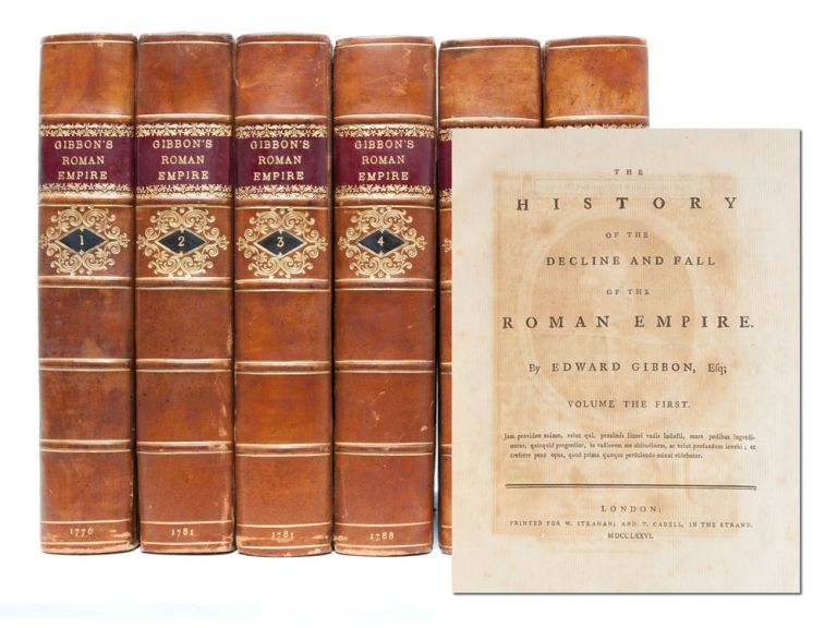 Decline and Fall of the Roman Empire. Edward Gibbon.