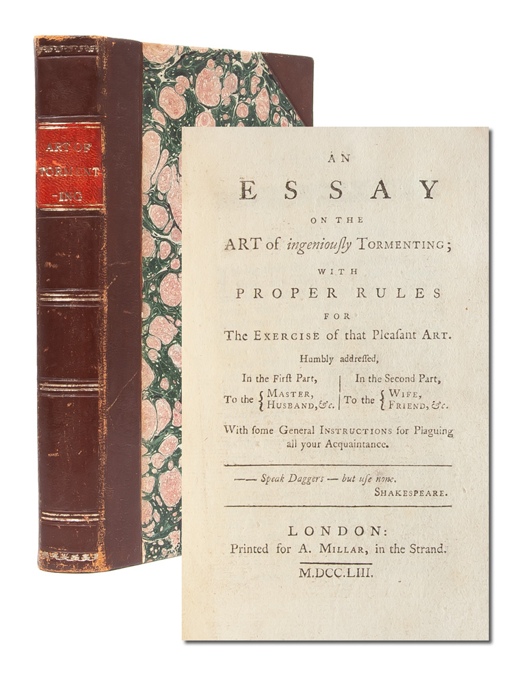An Essay on the Art of Ingeniously Tormenting; with Proper Rules for the Exercise of that Pleasant Art. Jane Collier.