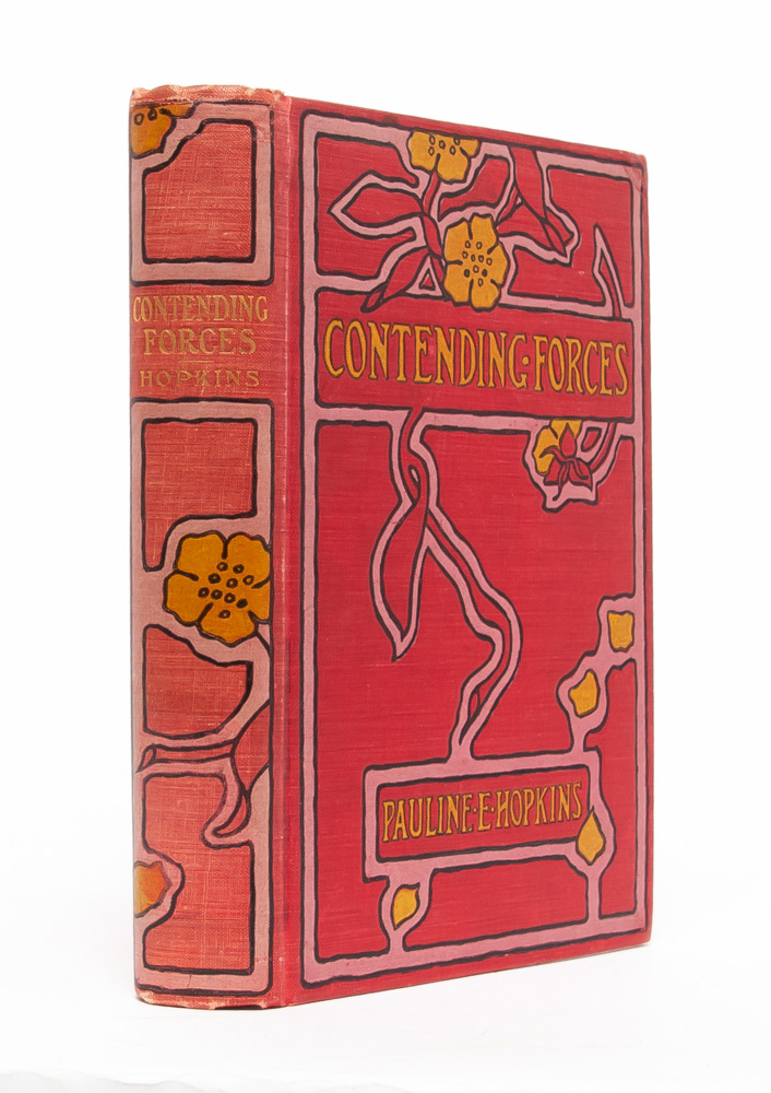 Contending Forces: A Romance Illustrative of Negro Life North and South. Pauline E. Hopkins.