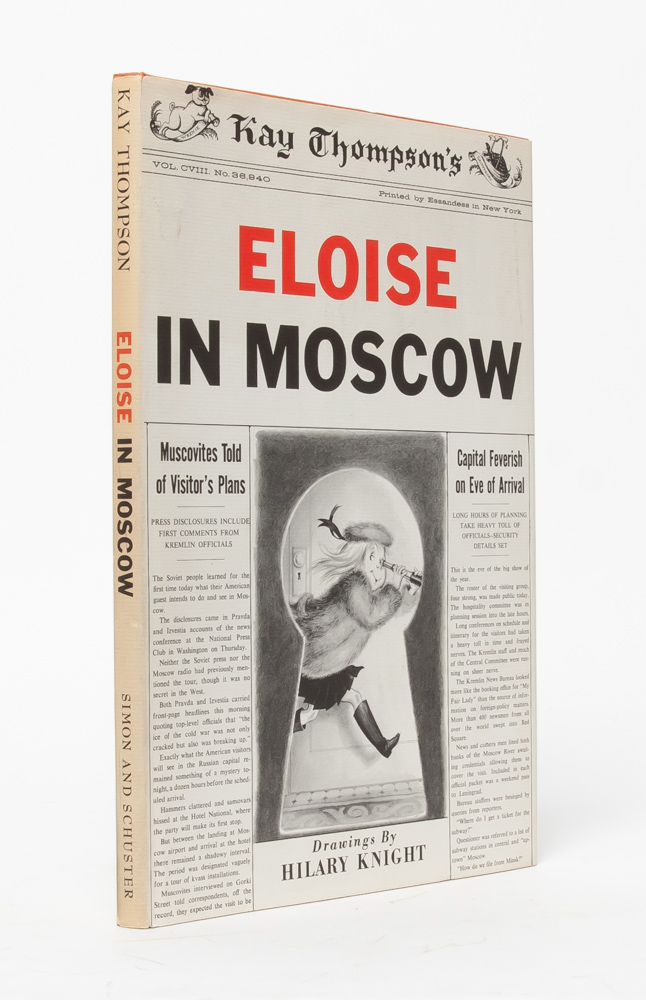 Eloise in Moscow. Kay Thompson, Hilary Knight.