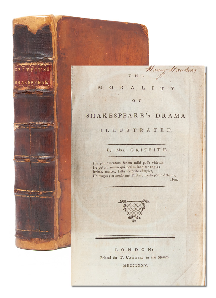 The Morality of Shakespeare's Drama Illustrated. Elizabeth Griffith, Mrs. Griffith.