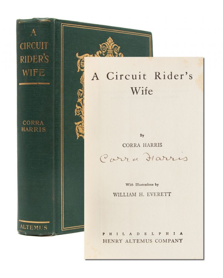 A Circuit Rider's Wife (Signed First Edition). Corra Harris.