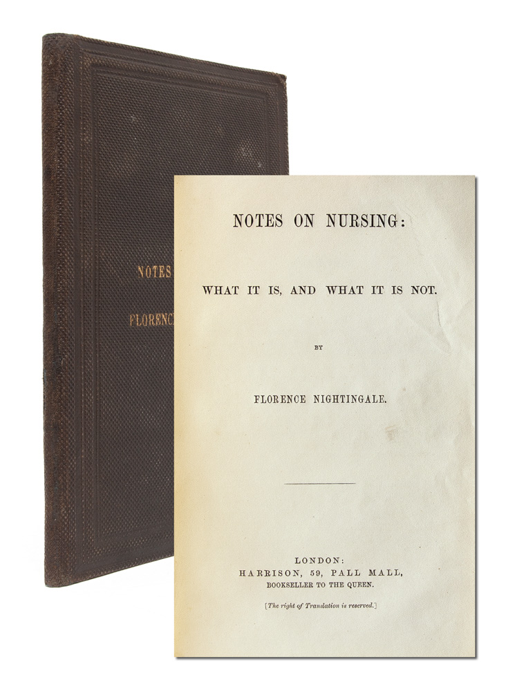 Notes on Nursing: What it is, and what it is not (Association copy). Florence Nightingale.