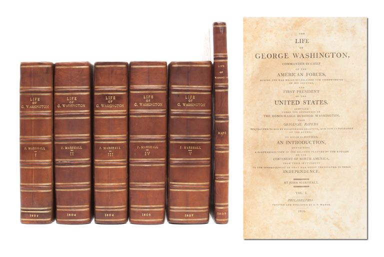 Life of Washington, Commander in Chief of the American Forces...and First President of the United States (in 6 vols. including atlas). John Marshall.