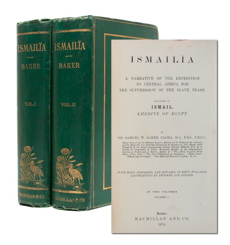 Ismalia: A Narrative of the Expedition to Central Africa for the Suppression of the Slave Trade...