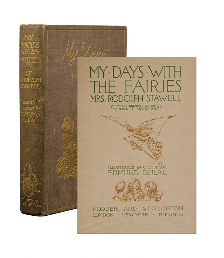 My Days with the Fairies. Mrs. Rudolph. Edmund Dulac Stawell.