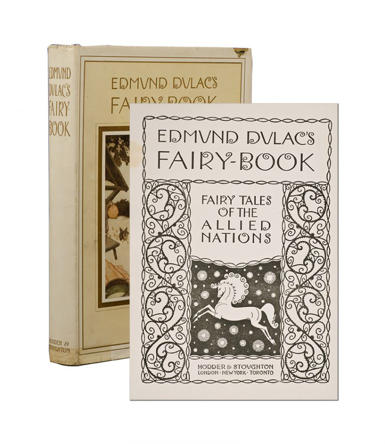 Edmund Dulac's Fairy-Book. Fairy Tales of the Allied Nations. Edmund Dulac.