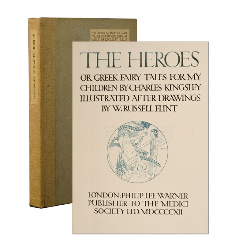 The Heroes, Or Greek Fairy Tales for my Children. Charles. W. Russell Flint Kingsley.