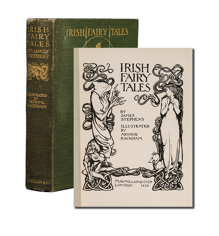 Irish Fairy Tales. Arthur Rackham, James Stephens.