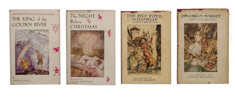 The Night Before Christmas [and] The King of the Golden River [and] Goblin Market [and] The Pied Piper of Hamelin. Arthur Rackham, Clement C. Moore Robert Browning, Christina Rossetti, John Ruskin.