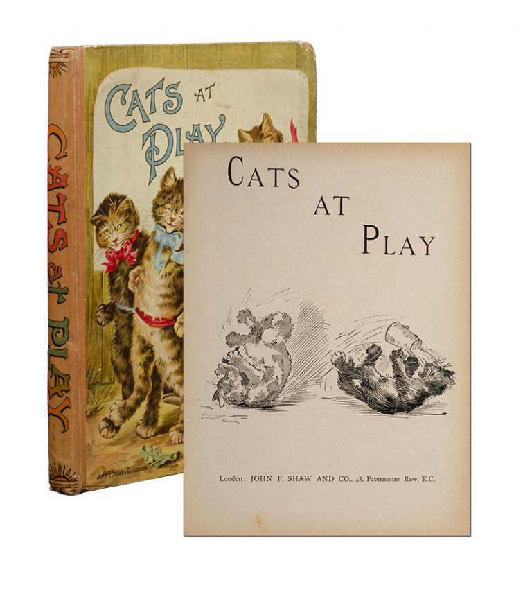 Cats at Play. Arthur. Louis Wain Rackham, Mary Gladwin, illustrators.