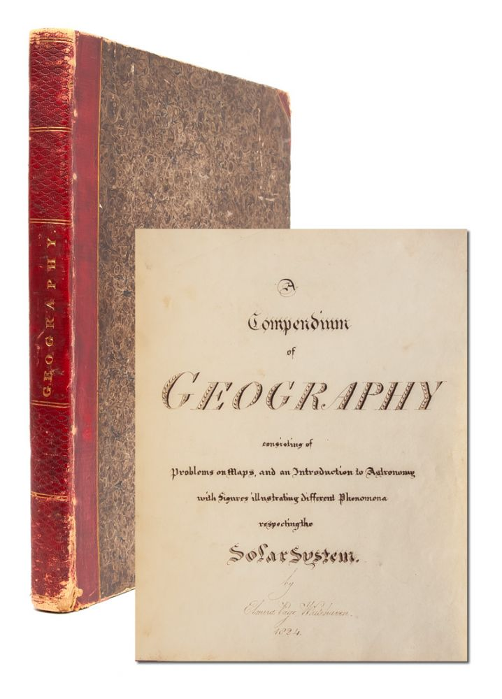 A Compendium of Geography, consisting of Problems on Maps and an Introduction to Astronomy with...