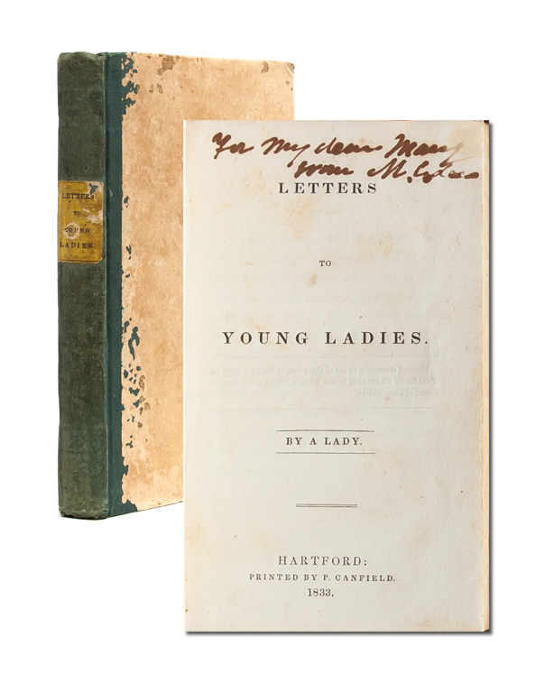 Letters to Young Ladies. Lydia Huntley Sigourney, A Lady.