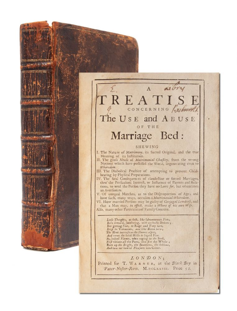 A Treatise Concerning the Use and Abuse of the Marriage Bed. Daniel Defoe.