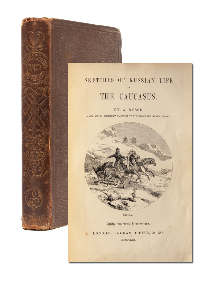 [A Hero of Our Time] Sketches of Russian Life in the Caucasus. By a Russe. Mikhail Yurievitch Lermontov, A Russe.