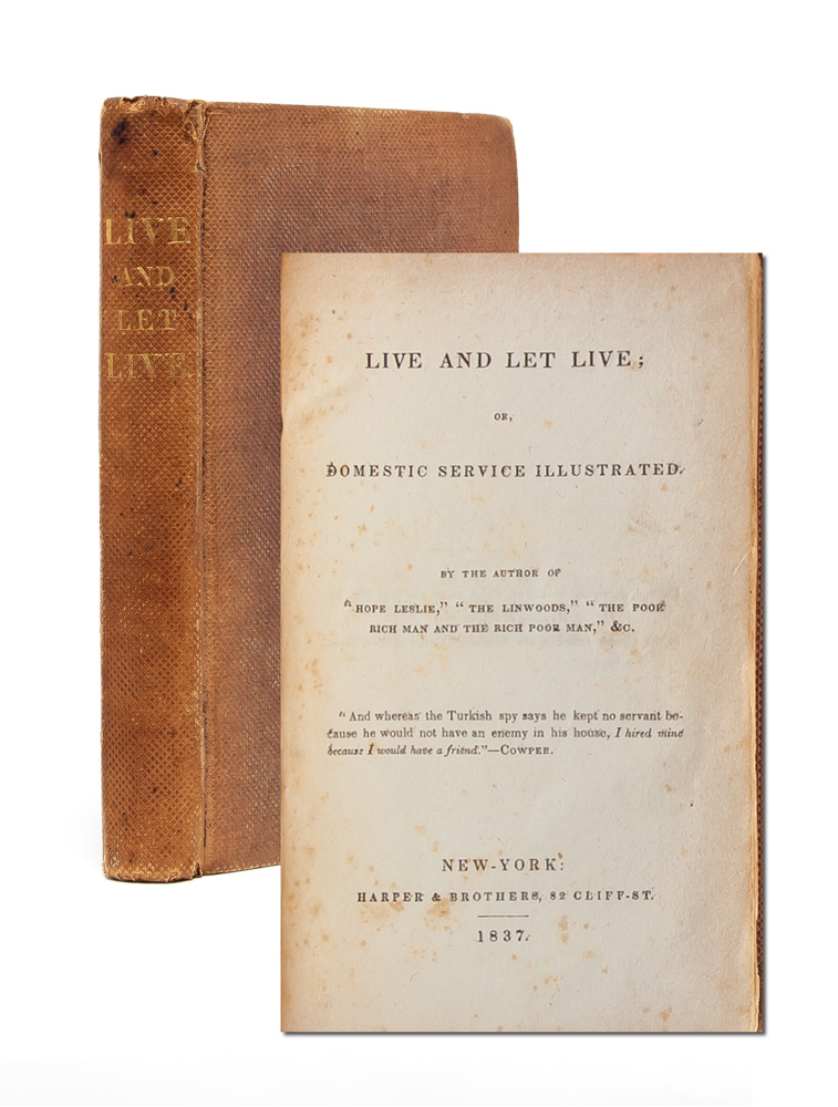Live and Let Live; or Domestic Service Illustrated. Catharine Maria Sedgwick.