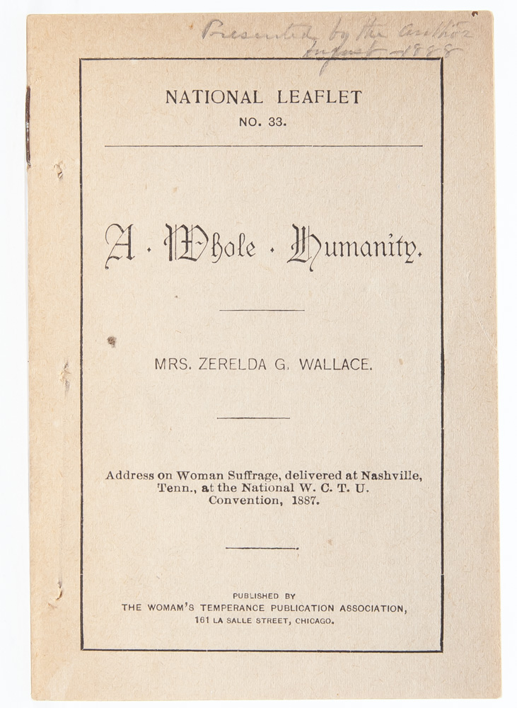 A Whole Humanity. Address on Woman Suffrage Delivered at Nashville, Tenn. (Signed First Edition