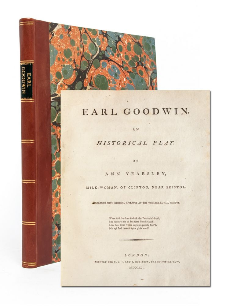 Earl Goodwin, An Historical Play. Ann Yearsley.