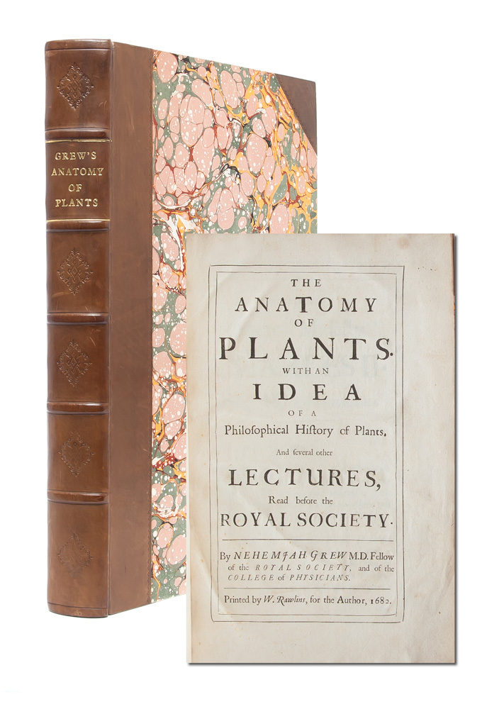 The Anatomy of Plants. With an Idea of a Philosophical History of Plants, and Several Other Lectures Read Before the Royal Society. Nehemiah Grew.