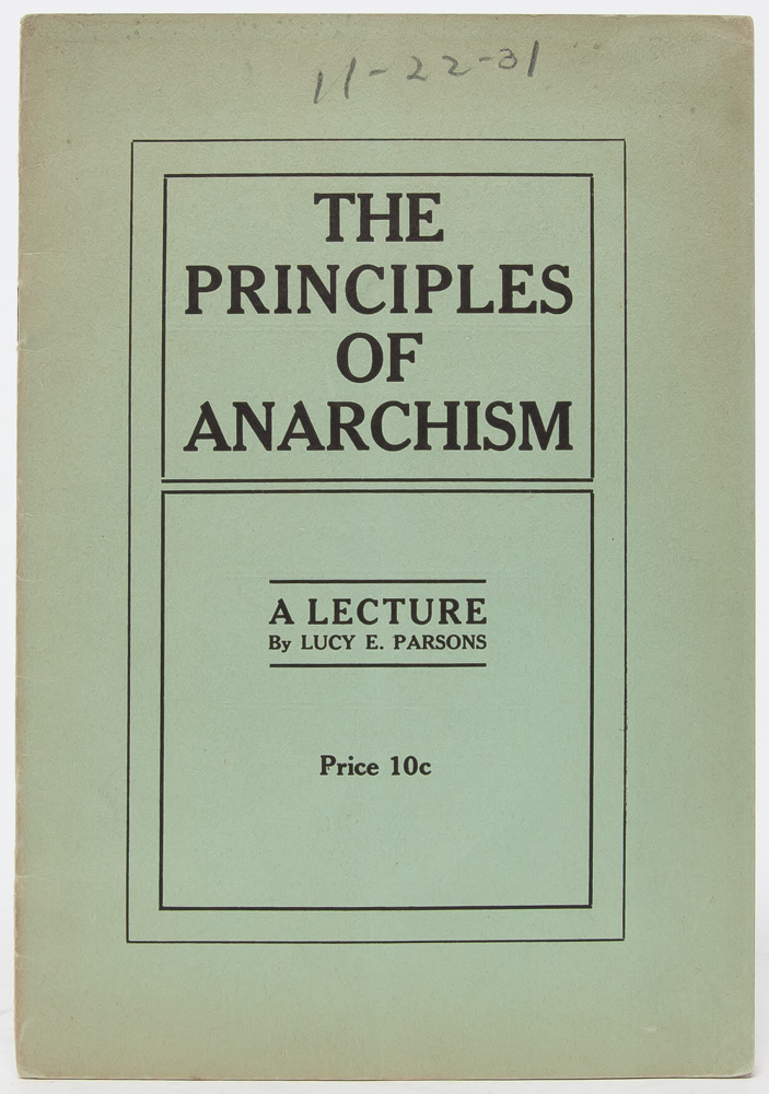 The Principles of Anarchism. A Lecture