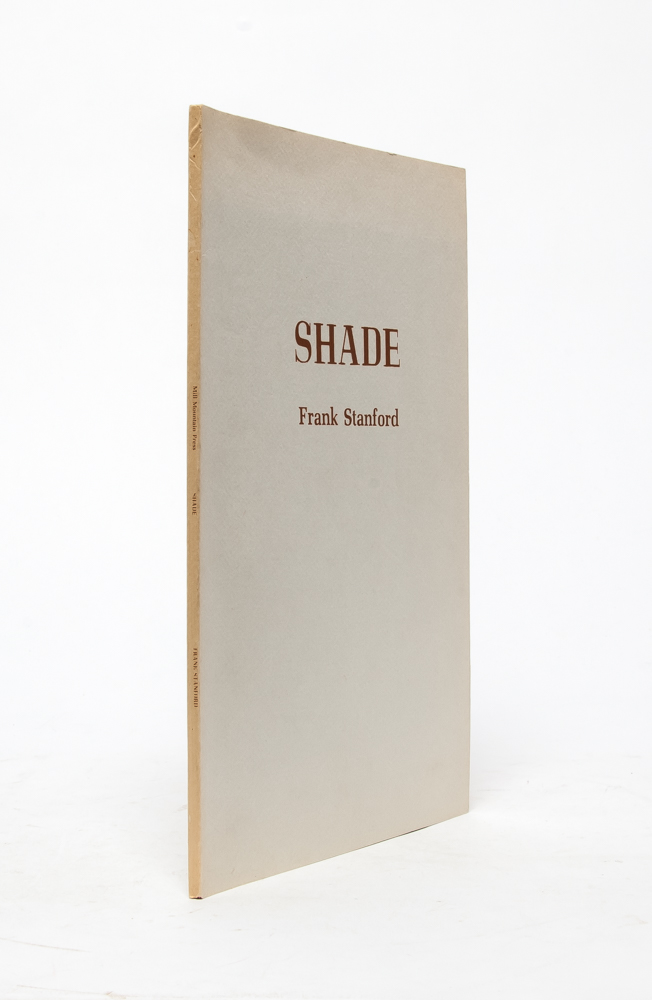 Shade. Frank Stanford, Ginny Crouch Stanford, illustrations.
