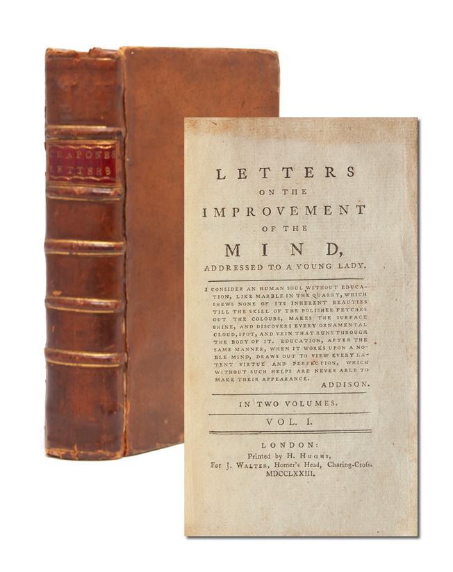 Letters on the Improvement of the Mind, Addressed to a Young Lady. Hester Chapone.