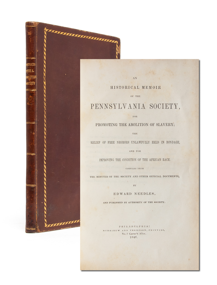 An Historical Memoir of the Pennsylvania Society for Promoting the Abolition of Slavery; the...