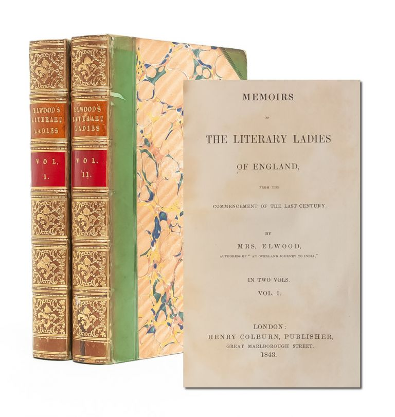 Memoirs of the Literary Ladies of England from the Commencement of the Last Century (in 2 vols