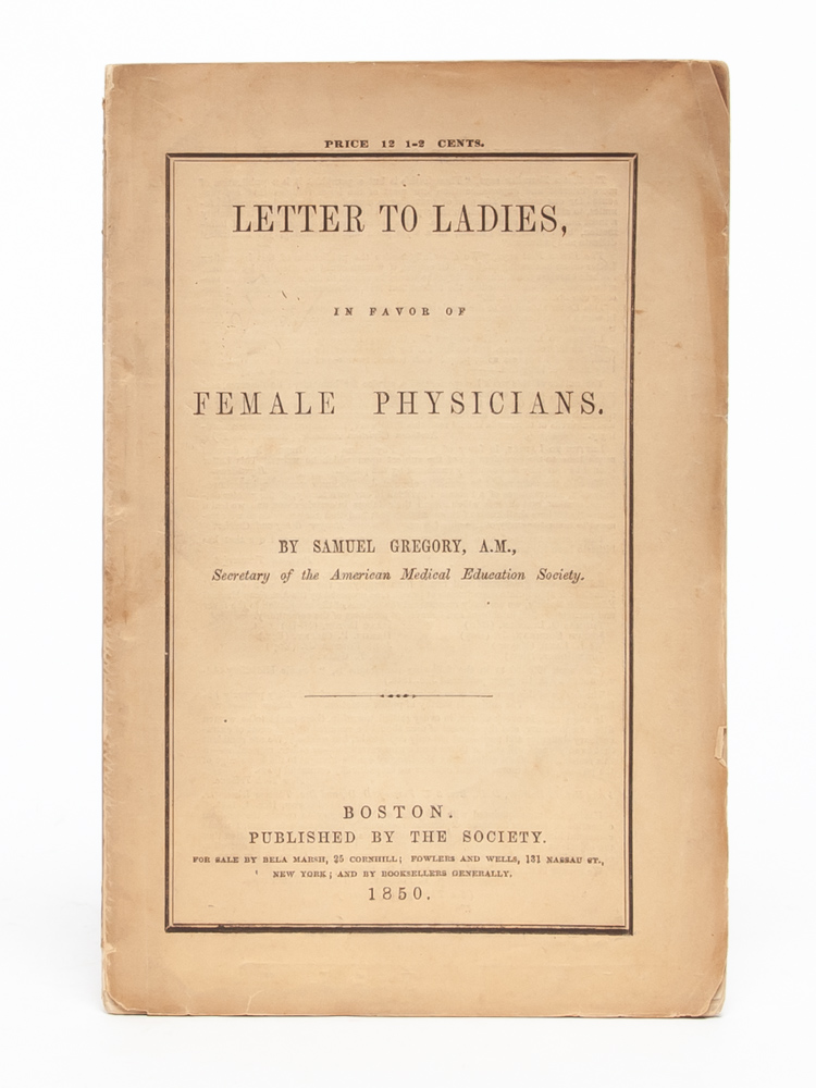 Letter to Ladies, in Favor of Female Physicians
