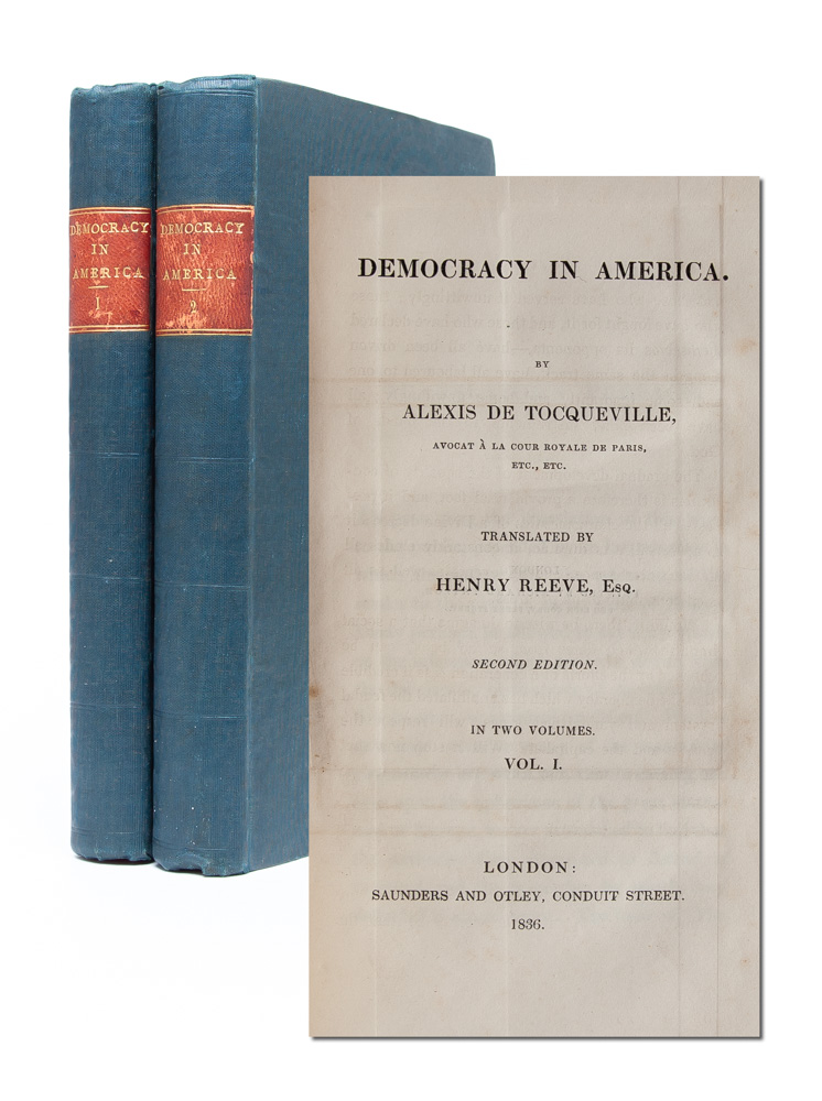 Democracy in America. Part the First. Alexis De Tocqueville.