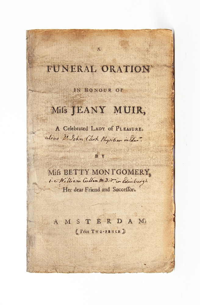 A Funeral Oration in Honour of Miss Jeany Muir, A Celebrated Lady of Pleasure. Sex Work, Miss Betty Montgomery.