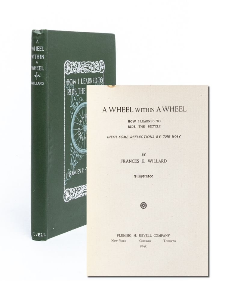 A Wheel Within a Wheel: How I Learned to Ride the Bicycle. LGBTQ, Frances Willard.