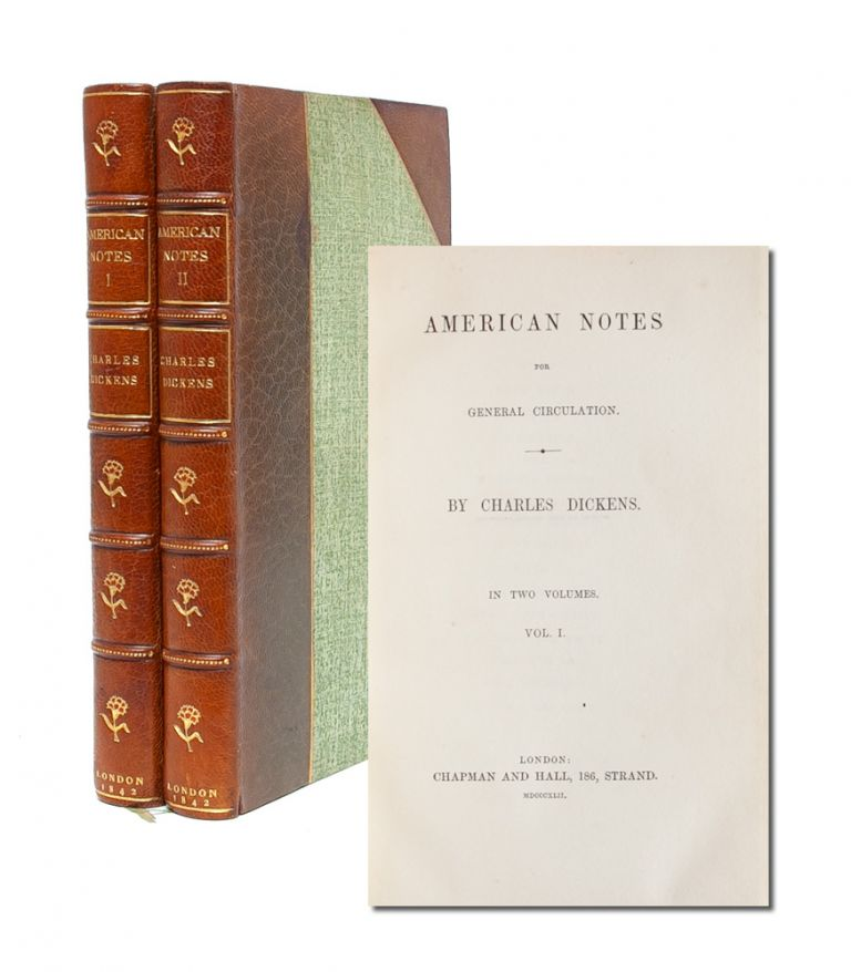 American Notes (in 2 vols.). Charles Dickens.