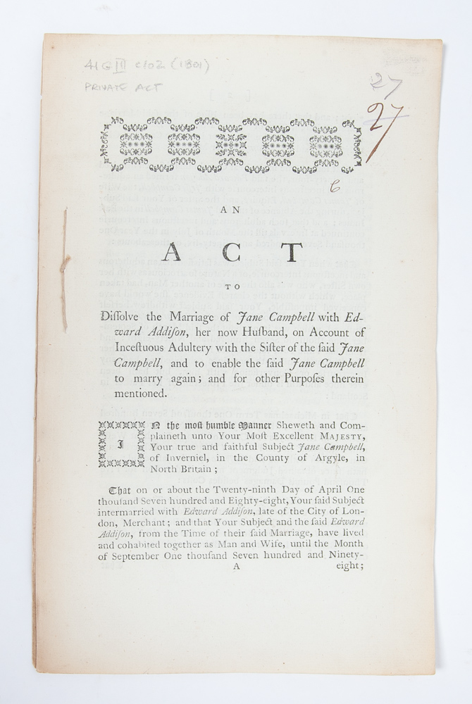 An Act to Dissolve the Marriage of Jane Campbell with Edward Addison, Her Now Husband...And to Enable the Said Jane Campbell to Marry Again. Women's Rights, Divorce.