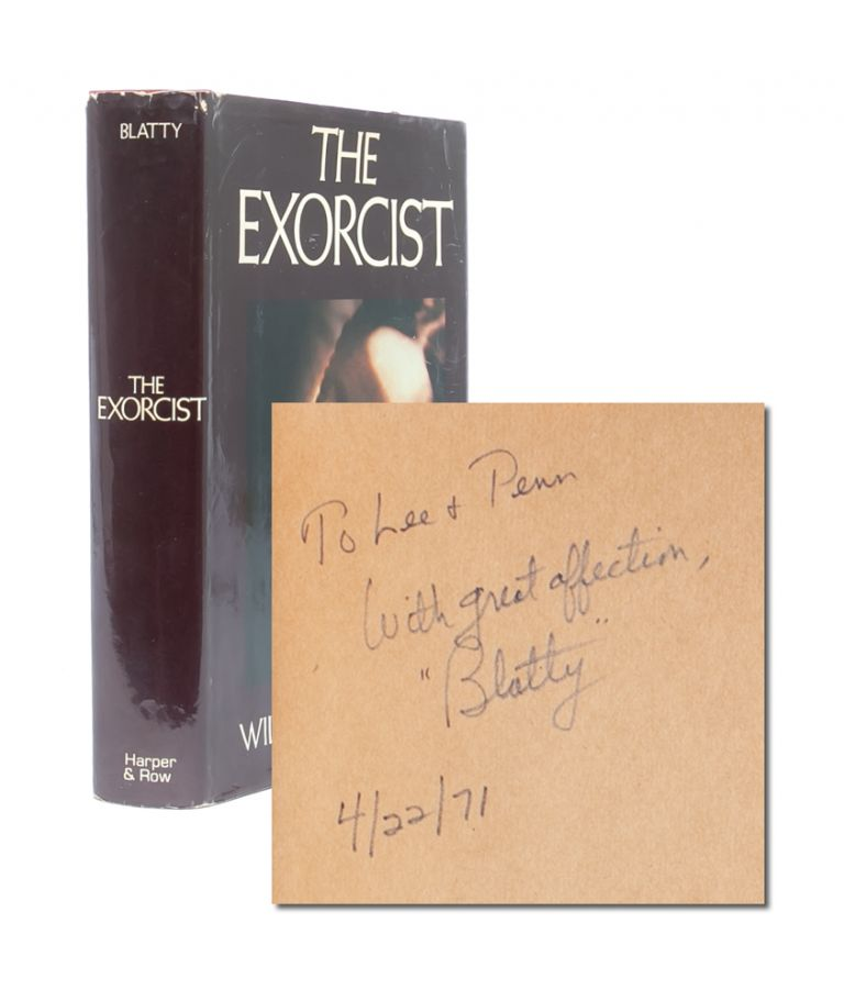 The Exorcist (Inscribed First Edition). William Peter Blatty.