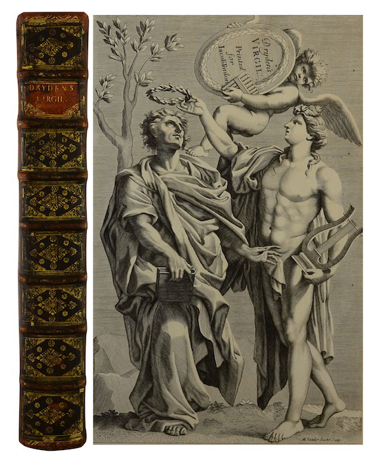 The Works of Virgil: Containing His Pastorals, Georgics, and Aeneis. Virgil, 70 BC - 19 BC, John Dryden.