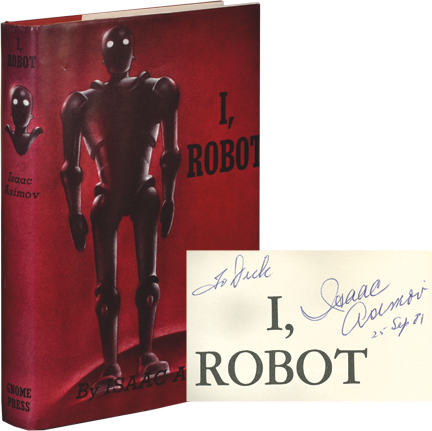 I, ROBOT (Inscribed First Edition). Isaac Asimov.