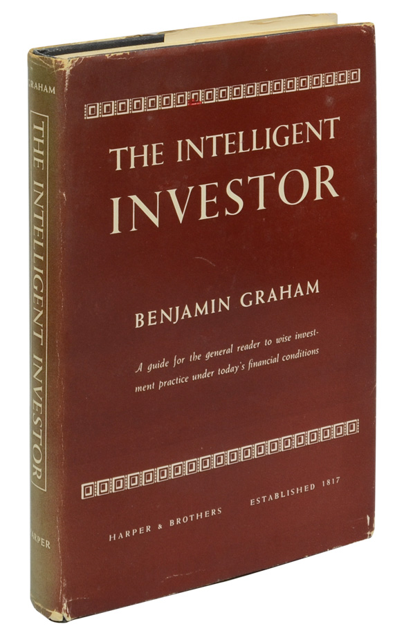 The Intelligent Investor. A Book of Practical Counsel. Benjamin Graham.