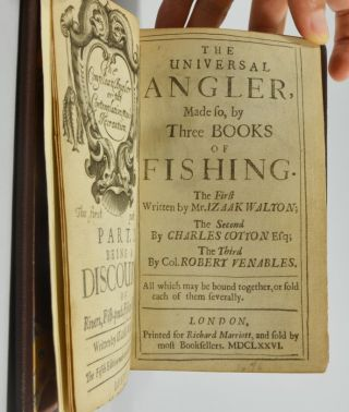 The Universal Angler, Made so by Three Books of Fishing. [The Compleat Angler, The Compleat Angler, Part 2, and, The Experienced Angler, or Angling Improved.]