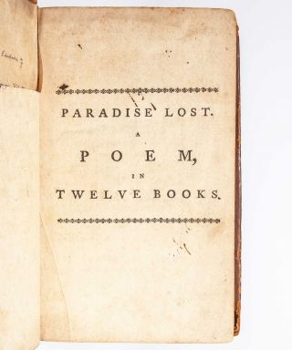 Paradise Lost... With the Life of Milton by Thomas Newton. -- Paradise Regain'd. A Poem in Four Books. To Which are Added, Samson Agonistes: and Poems on Several Occasions.