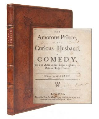 The Amorous Prince, or The Curious Husband. A Comedy...